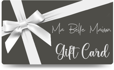 Ma Belle Maison - Gift Card